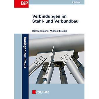Verbindungen im Stahl- und Verbundbau (3rd Revised edition) by Rolf K