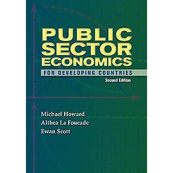 Public Sector Economics for Developing Countries by Michael Howard -