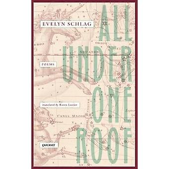 All Under One Roof - Poemas de Evelyn Schlag - 9781784102241 Libro