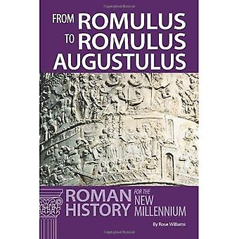 From Romulus to Romulus Augustulus: Roman History for the New Millennium