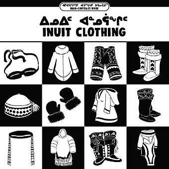 Inuit Clothing (Inuktitut/English) by Inhabit Education - 97802287029