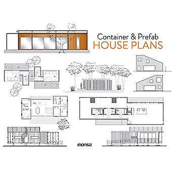 Container & Prefab House Plans by Patricia Martinez - 97884165007