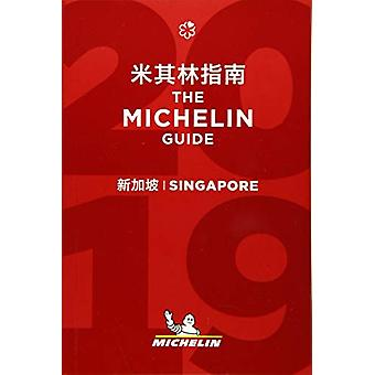 Singapore - The MICHELIN guide 2019 - The Guide MICHELIN - 97820672351