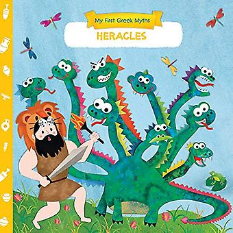 My First Greek Myths - Heracles by Anna Goutzouri - 9781913060039 Book