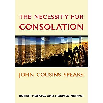 The Necessity for Consolation by Norman Meehan - 9781776562169 Book