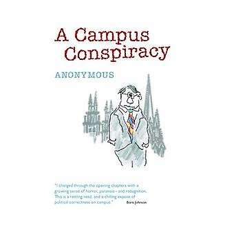 A Campus Conspiracy by Anonymous - 9780954758677 Book
