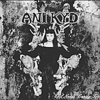 Ani Kyd - Evil Needs Candy Too [CD] USA tuonti