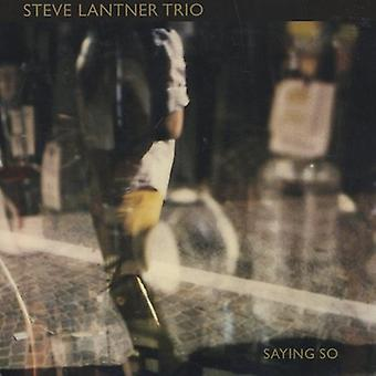 Steve Lantner Trio - Saying So [CD] USA import
