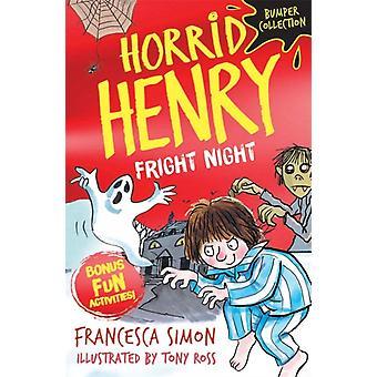 Horrid Henry Fright Night av Francesca Simon & Illustrerad av Tony Ross