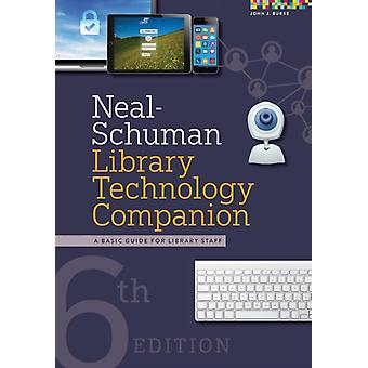 NealSchuman Library Technology Companion by Burke & John J.