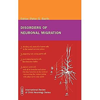 Aandoeningen van neuronale migratie (International Review of Child Neurology Series)