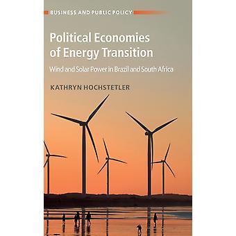 Politiska ekonomier av energiövergång vid Hochstetler & Kathryn London skolar av nationalekonomi och statskunskap