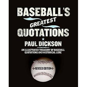 Baseball's Greatest Quotations - Revised Edition by Paul Dickson - 97