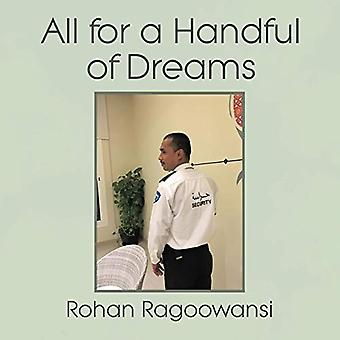 All for a Handful of Dreams by Rohan Ragoowansi - 9781543701913 Book