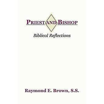 Priest and Bishop by Raymond Edward Brown - 9781579102777 Book