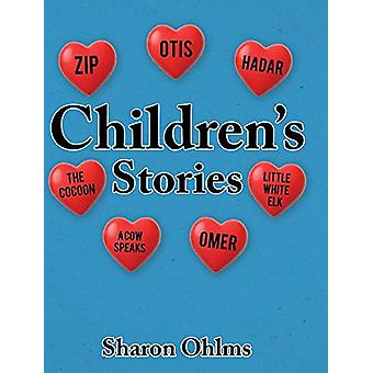 Children's Stories by Sharon Ohlms - 9781644718261 Book