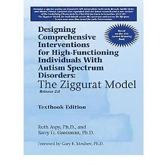 Designing Comprehensive Interventions for High-Functioning Individual