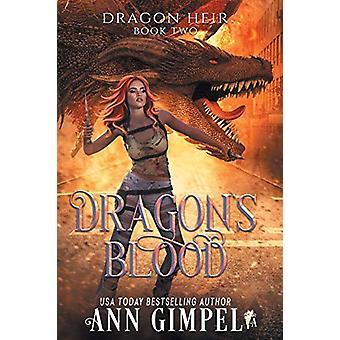 Dragon's Blood - Dystopian Fantasy by Ann Gimpel - 9781948871648 Book
