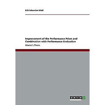 Improvement of the Performance Prism and Combination with Performance