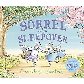 Sorrel and the Sleepover by Corrinne Author Averiss