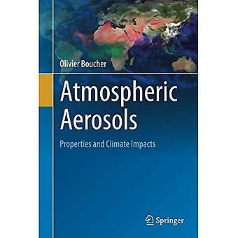 Atmospheric Aerosols: Properties and Climate Impacts (Springer Atmospheric Sciences)