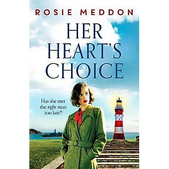 Her Heart's Choice Unforgettable and moving WW2 historical fiction
