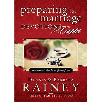 Dennis RaineyBarbara Raineyn valmistautuminen avioliittoon