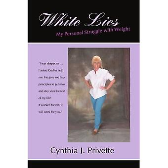 White Lies: My Personal Struggle with Weight