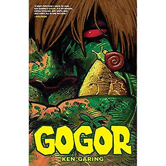 Gogor Volume 1 par Ken Garing (Broché, 2019)
