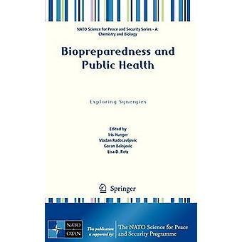 Biopreparedness och folkhälsa av Iris Hunger - Vladan Radosavljev