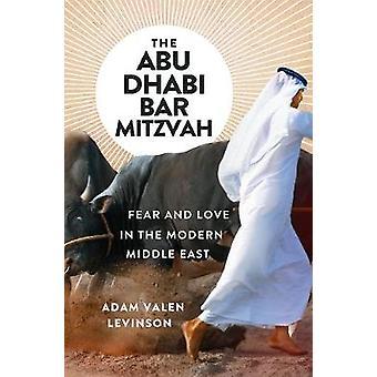 Abu Dhabi Bar Micwa - strach i miłość w współczesnego Bliskiego Wschodu przez