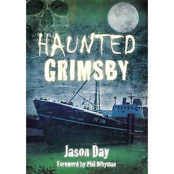Grimsby assombrada por Jason Day - livro 9780752460567