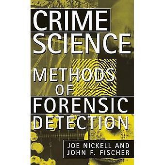 Crime Science - metoder för kriminalteknisk identifiering av Joe Nickell - John F.