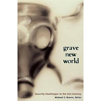 Grave o novo mundo - desafios de segurança no século XXI por M