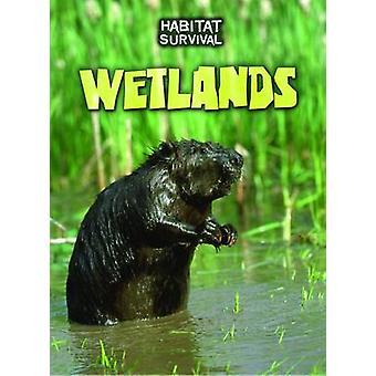 Wetlands by Buffy Silverman - 9781406240085 Book