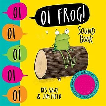 Oi Frog! Livro som por Kes Gray - livro 9781444941357
