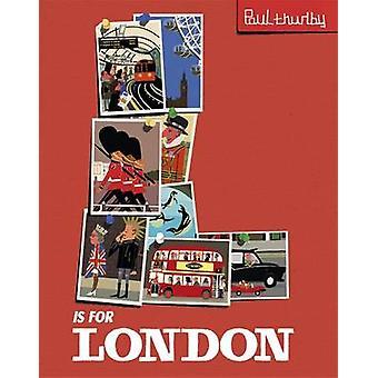 L is voor Londen door Paul Thurlby - 9781444918779 boek