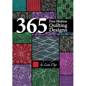 365 Free Motion Quilting Designs by Leah Day - 9781617455322 Book