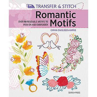 Romantiske motiver - Over 60 genanvendelige motiver til at stryge på og brodere af