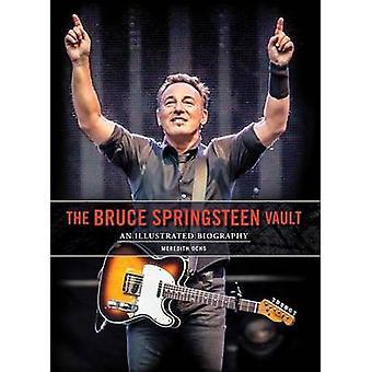 Bruce Springsteen Vault door Meredith Ochs - 9781783059331 boek