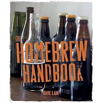 Homebrew handboken - 75 recept för blivande bakgård bryggaren av