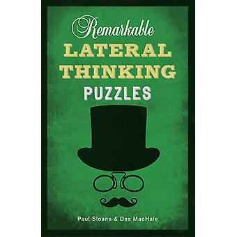 Remarkable Lateral Thinking Puzzles by Paul Sloane - Des MacHale - 97