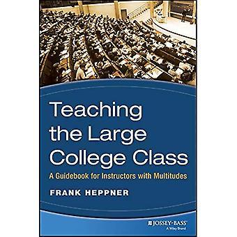 Gestire la classe grande College: una guida per gli istruttori con moltitudini (JB Anker)
