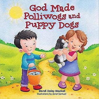 God gemaakt van Polliwogs en Puppy honden
