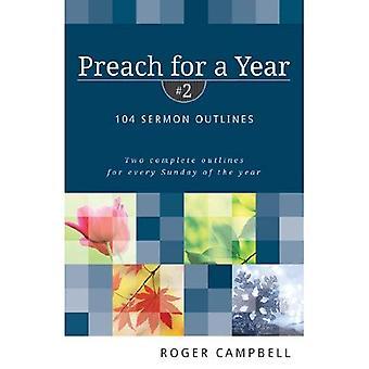 Predicare per un anno: 104 sermone contorni