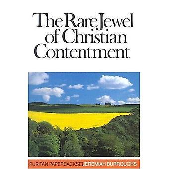 Zeldzame parel van Christian tevredenheid (puriteinse Paperbacks)