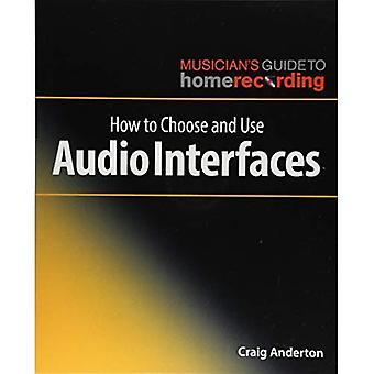 Wie die Auswahl und Verwendung von Audio-Interfaces