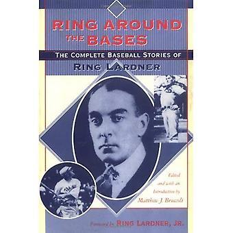Ring rond de Bases: de volledige honkbal verhalen van Ring Lardner