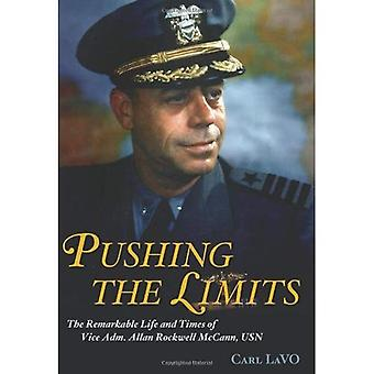 Repousser les limites: la vie remarquable et l'époque de Vice amiral Allan Rockwell McCann, USN (Naval Institute Press)