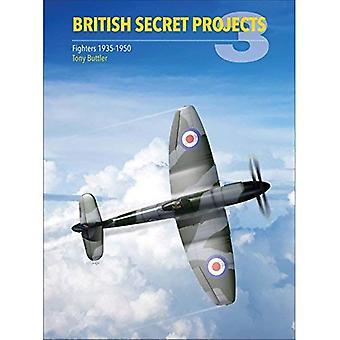 Brittiska hemliga projekt 3: Fighters 1935-1950